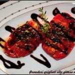 Pomodori alla piastra alla glassa di aceto balsamico